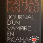 Mathias malzieu livre journal d'un vampire en pyjama